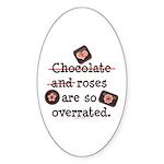 Anti Valentine Chocolate Lover Oval Sticker