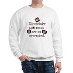 Anti Valentine Chocolate Lover Sweatshirt