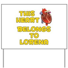 This Heart: Lorena (A) Yard Sign