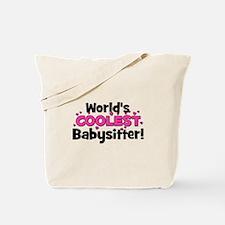 World's Coolest Babysitter! Tote Bag