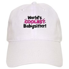 World's Coolest Babysitter! Baseball Cap