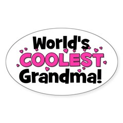 World's Coolest Grandma! Oval Decal