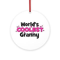 World's Coolest Granny! Ornament (Round)