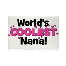 World's Coolest Nana! Rectangle Magnet