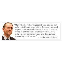 Huck on Folks Who Reject God Bumper Bumper Sticker