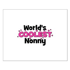 World's Coolest Nonny! Posters