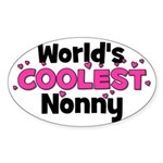 World's Coolest Nonny! Oval Sticker