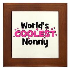 World's Coolest Nonny! Framed Tile
