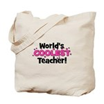 World's Coolest Teacher!  Tote Bag