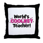 World's Coolest Teacher!  Throw Pillow
