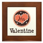 His Valentine Valentine's Day Framed Tile