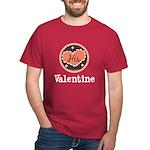 His Valentine Valentine's Day Dark T-Shirt