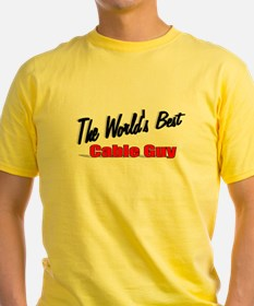 """""""The World's Best Cable Guy"""" T"""