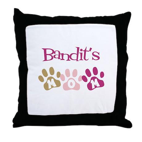 Bandit's Mom Throw Pillow