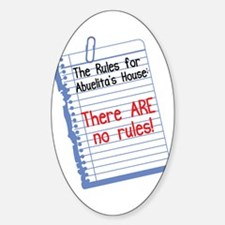 No Rules at Abuelita's House Oval Decal