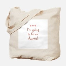 I'm going to be an Auntie! Tote Bag