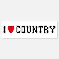 I Love Country Bumper Bumper Bumper Sticker