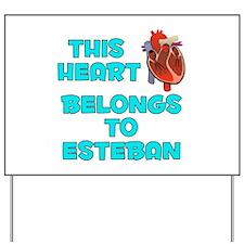 This Heart: Esteban (B) Yard Sign