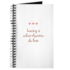 Loving is what Aunties do bes Journal