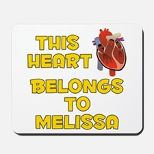 This Heart: Melissa (A) Mousepad