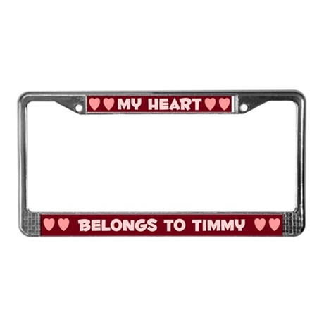 My Heart: Timmy (#007) License Plate Frame