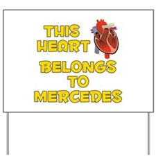 This Heart: Mercedes (A) Yard Sign