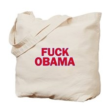 Fuck Obama Tote Bag