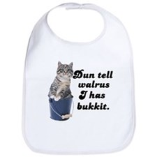 Don't Tell Walrus I Have Bucket! Bib