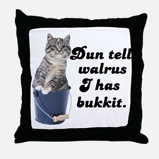 Don't Tell Walrus I Have Bucket! Throw Pillow