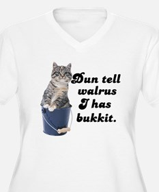 Don't Tell Walrus I Have Bucket! T-Shirt