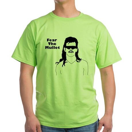 Fear the Mullet Green T-Shirt