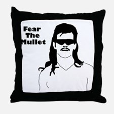 Fear the Mullet Throw Pillow