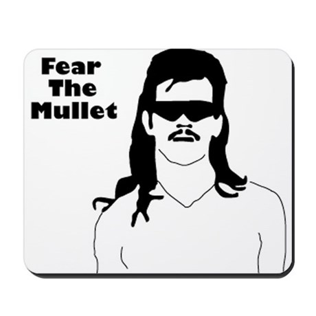 Fear the Mullet Mousepad