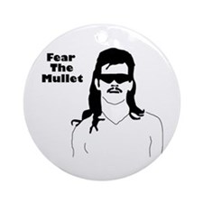 Fear the Mullet Ornament (Round)