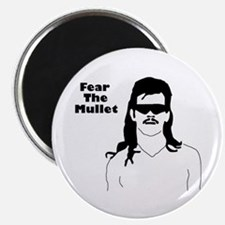 Fear the Mullet Magnet