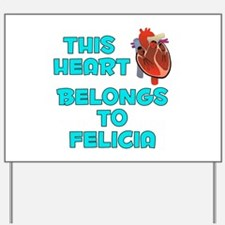 This Heart: Felicia (B) Yard Sign