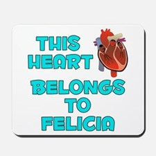 This Heart: Felicia (B) Mousepad