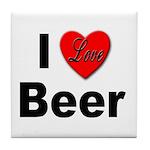 I Love Beer for Beer Drinkers Tile Coaster