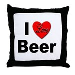 I Love Beer for Beer Drinkers Throw Pillow