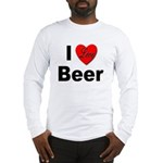 I Love Beer (Front) Long Sleeve T-Shirt