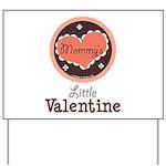 Pink Brown Mommy's Little Valentine Yard Sign