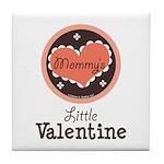 Pink Brown Mommy's Little Valentine Tile Coaster