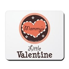 Pink Brown Mommy's Little Valentine Mousepad