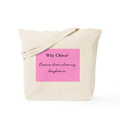 Why China? Tote Bag