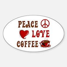Peace Love Coffee 1 Oval Decal