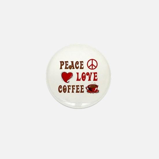 Peace Love Coffee 1 Mini Button