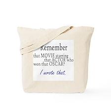 I wrote that. Tote Bag