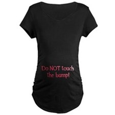 donottouch Maternity T-Shirt