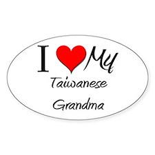 I Heart My Taiwanese Grandma Oval Decal