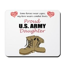 Proud US Army Daughter Mousepad